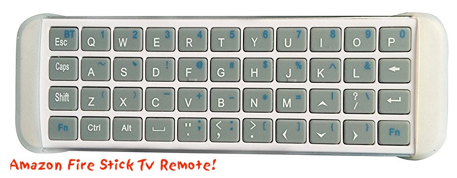 Review: Wireless Keyboard Remote for Amazon Fire Stick TV