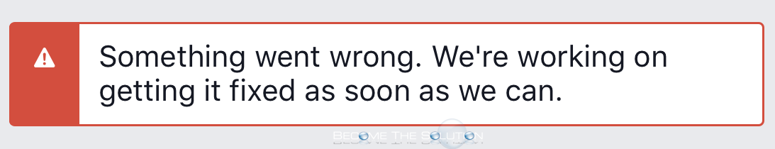 Something Went Wrong We're Working on Getting it Fixed As Soon As We Can - Facebook