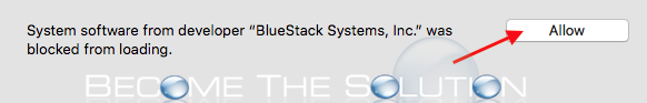 Bluestacks mac allow security