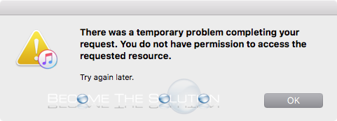 fix there was a temporary problem completing your request itunes