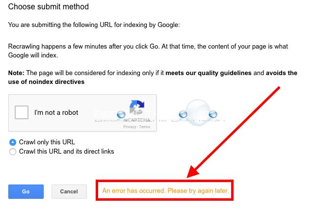 Fix: An Error Has Occurred Please Try Again – Google Webmaster