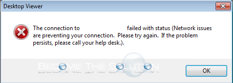"The Connection to """" Failed with Status Network Issues Are Preventing your Connection Citrix"