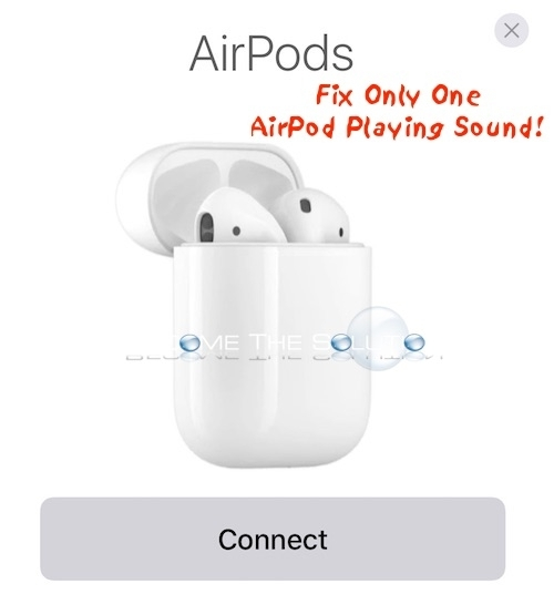 fix-apple-airpods-only-one-working