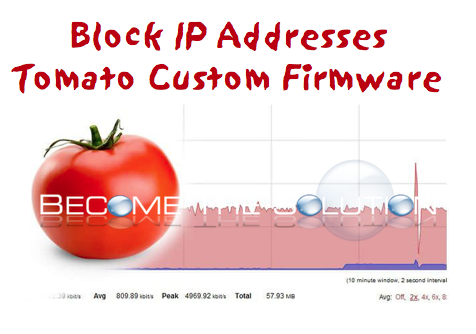 Tomato - Blocking IP Addresses To Router
