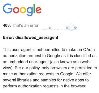 Fix: Google Error Disallowed_Useragent 403 – iOS