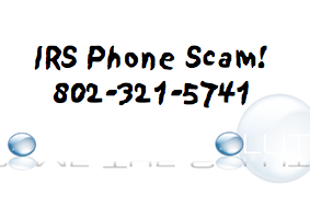 IRS Phone Scam – 802-321-5741 Albany VT