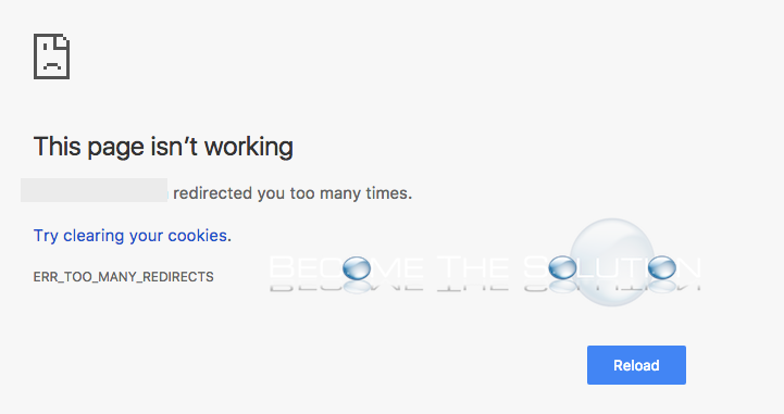 ERR TOO MANY REDIRECTS  Google Chrome