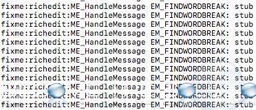 fixme:richedit:ME_HandleMessage EM_FINDWORDBREAK: stub