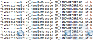 fixme:richedit:ME_HandleMessage EM_FINDWORDBREAK: stub