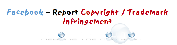 Facebook Report Copyright Form How to Report Copyright Infringement on Facebook