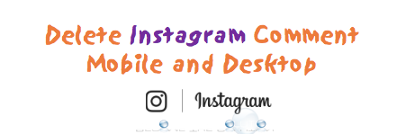 How to Delete Instagram Comment on Desktop and Mobile