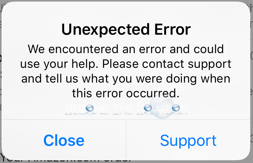 Unexpected Error We Encountered an Error and Could Use Your Help iOS