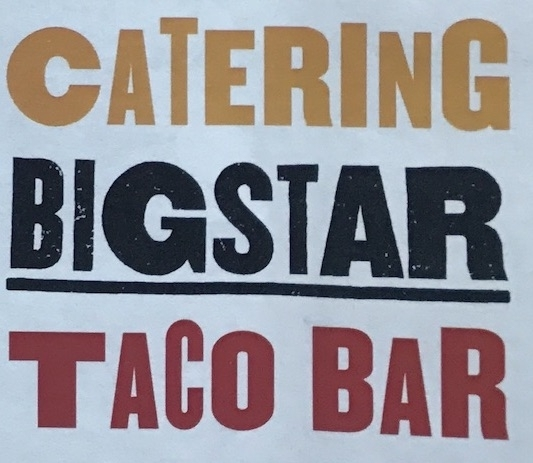 Big Star Catering Menu Chicago