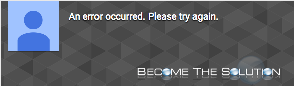 An Error Occurred. Please Try Again YouTube