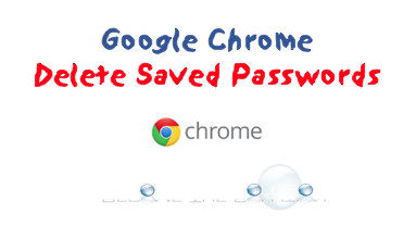 Google Chrome Removed Stored Saved Passwords in Browser