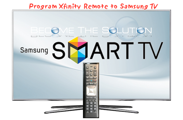 Program Xfinity Comcast Remote to Samsung TV