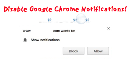 Stop: Disable All Notifications in Google Chrome (With Pictures)