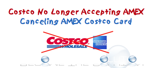 American Express Costco Canceling and Applying New Card