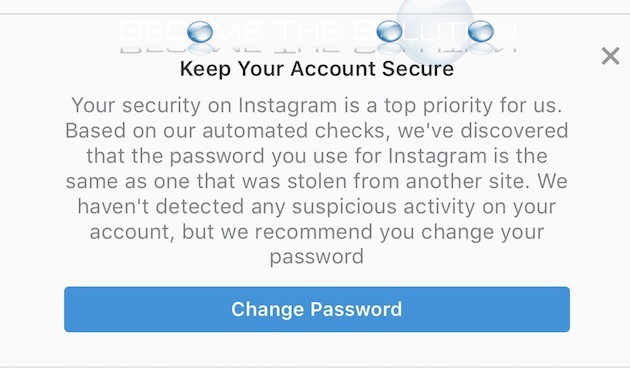 Instagram Keep Your Account Secure Message (Based on Automated Checks, Password Stolen from Another Site)
