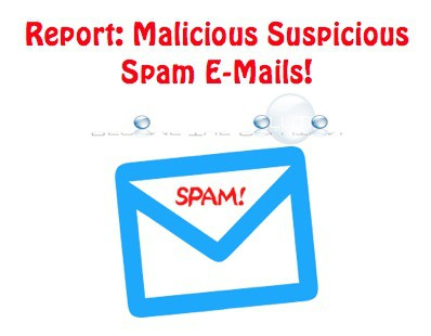 How To: Report Spam / Malicious Email to Authorities