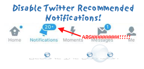 How To: Twitter Disable Annoying Recommendation Notifications
