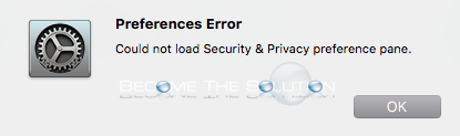 Fix: Could Not Load Security & Privacy Preference Pane – Mac OS X