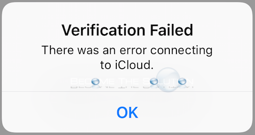 Fix: There Was an Error Connecting to iCloud – Verification Failed