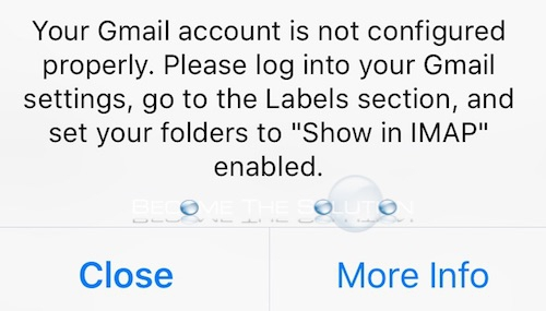 Fix: Your Gmail Account is not Configured Properly (Labels Show in IMAP) – iOS
