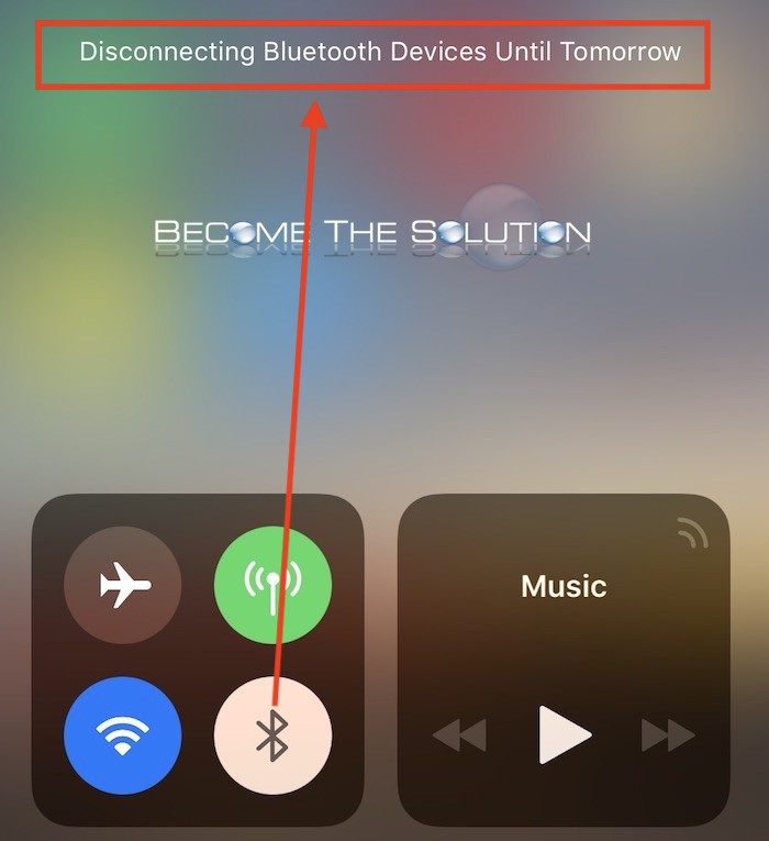 Why: Disconnecting Bluetooth Devices Until Tomorrow – iPhone Control Center