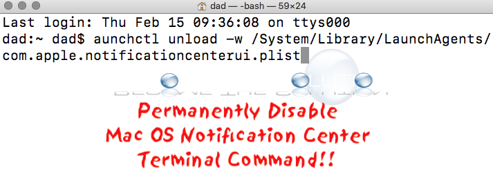 Disable: Mac Notification Center Permanently (Terminal Command)