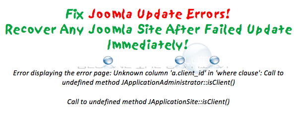 Fix: Error displaying the error page: Unknown column 'a.client_id' in 'where clause': Call to undefined method JApplicationAdministrator::isClient() – Joomla