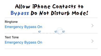 Easy: Allow Certain iPhone Contacts to Bypass Do Not Disturb Mode