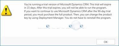 You're Running a Trial Version of Microsoft Dynamics CRM