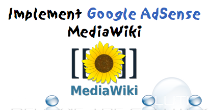 How To: Add Google AdSense to Your MediaWiki Site (No Extension Needed)
