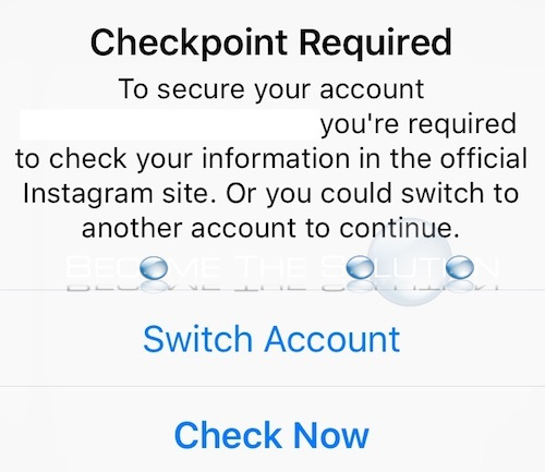 Why: Instagram Checkpoint Required Message