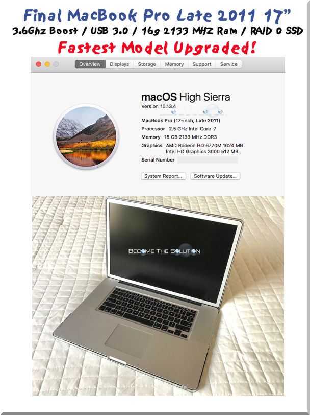 "Proven: Fastest MacBook Pro 17"" Inch 2011 2.5Ghz - 3.6Ghz / USB 3.0 / 16g 2133MHz RAM / Dual SSD RAID 0 Loaded (Best Build)"