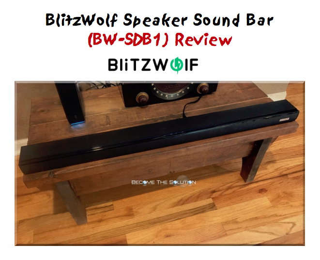 Review: BlitzWolf Speaker Sound Bar (BW-SDB1)