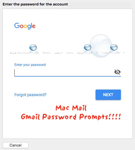 Mac OS Mail Gmail Accounts Suddenly All Prompting Passwords Not Accepting – High Sierra
