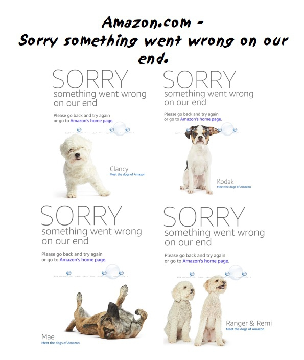Why: Amazon Sorry Something Went Wrong on Our End (Dog Pictures)