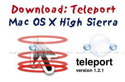 Download: Teleport Mac OS X High Sierra