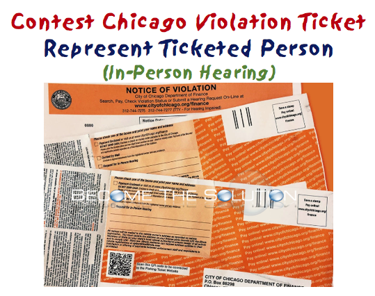 Can You Represent a Person for a Chicago Violation Ticket? Yes - Here's How