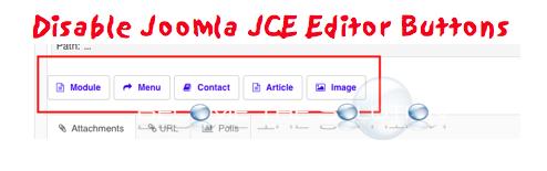 Disable Joomla XTD JCE Editor Buttons (Module, Menu, Contact, Article, Image)