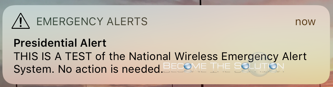 Presidential Alert – THIS IS A TEST of the National Wireless Emergency Alert System