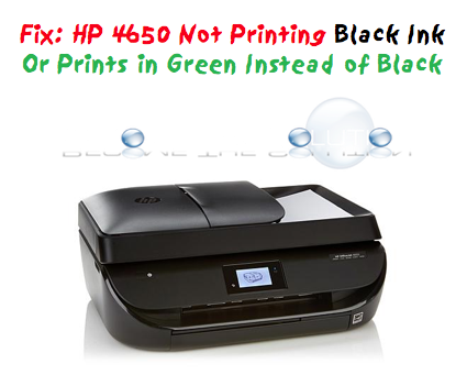 Fix: HP 4650 Not Printing Black or Printing Green Instead of