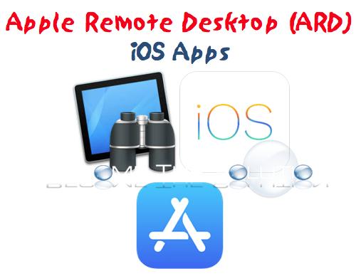 Apple Remote Desktop iPhone (iOS Apps Secure / Non-Secure)