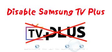 Easy: Disable Samsung TV Plus