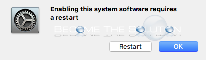 Mac enabling system software requires a restart