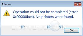 Fix: Operation Could Not Be Completed Error 0x00000bc4 No Printers Were Found