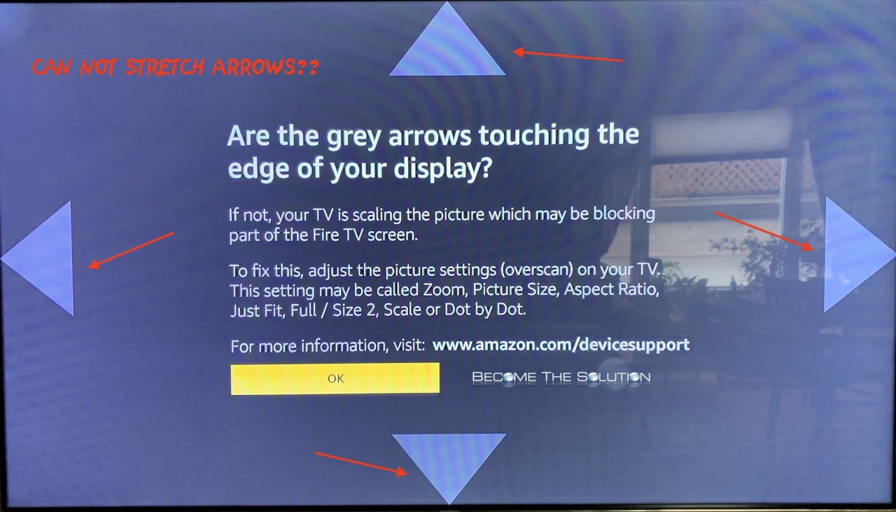 Why: Amazon Fire Stick Calibrate Display Not Working (Can't Move Arrows)
