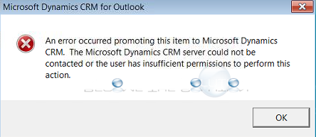 Fix: An error occurred promoting this item to Microsoft Dynamics CRM.